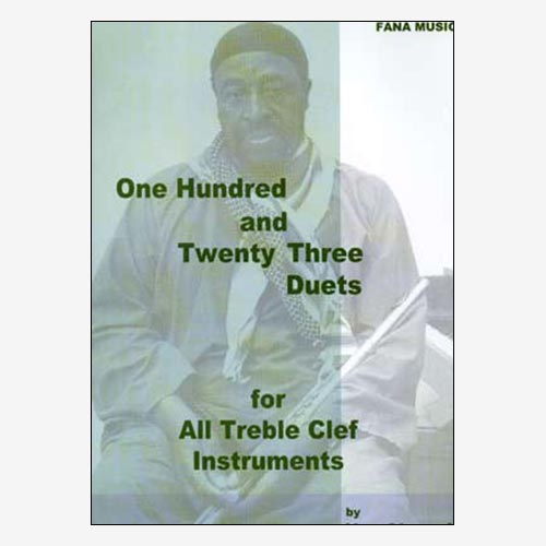 One Hundred and Twenty Three Duets for All Treble Clef Instruments