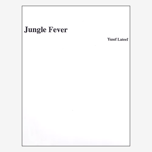 Jungle Fever/An Afternoon In Chattanooga