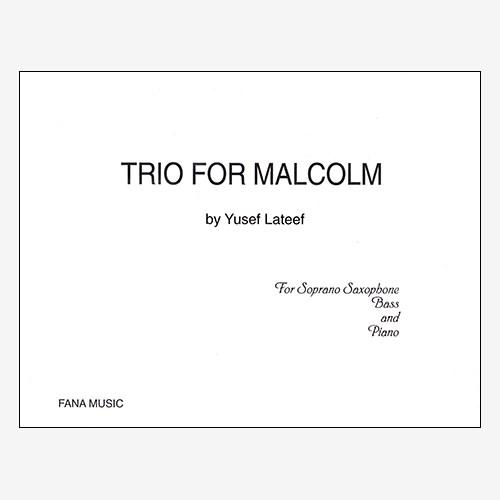 Trio for Malcolm