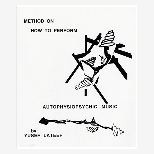 Method on How to Perform Autophysiopsychic Music*