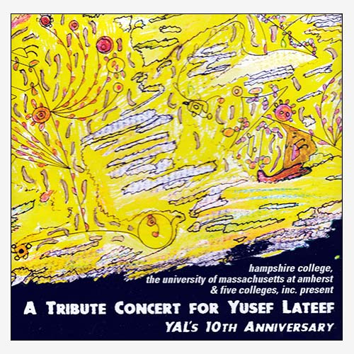 A Tribute Concert for Yusef Lateef