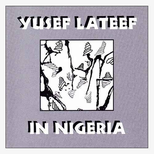Yusef Lateef In Nigeria