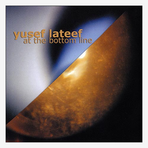 Yusef Lateef at the Bottom Line